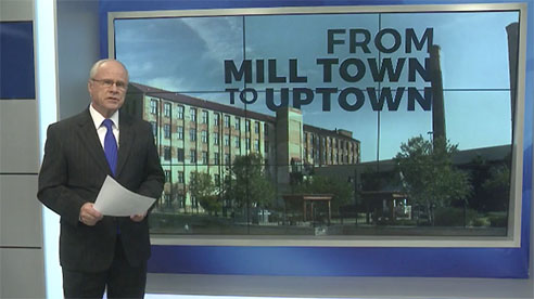 From Mill Town to Uptown – A 40-Year Transformation